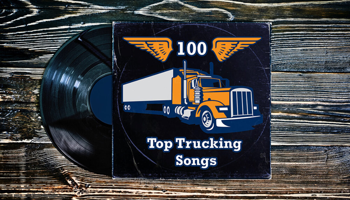Top 100 Trucking Songs of All Time